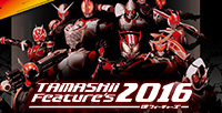 We've added new hints about the exhibition at the TAMASHII Feature's 2016 (Dates: May 21 & 22) event special website!!