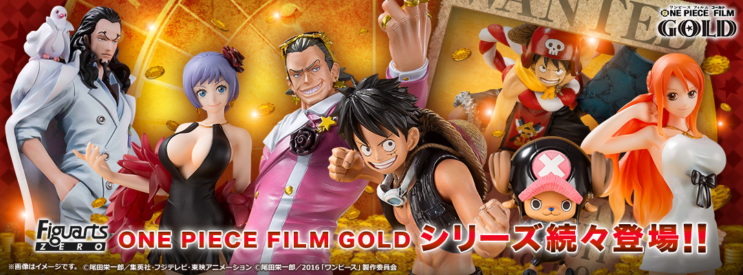 ONE PIECE FILM GOLD series products will come continuously!!