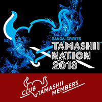 Event 【Soul Nation 2018】 CLUB TAMASHII MEMBERS member premium preview Night information etc. released!