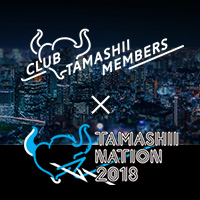 Event 【Soul Nation 2018】 CLUB TAMASHII MEMBERS updated linkage information! Check out details such as preferential information and mile privileges!
